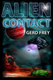 Alien Contact - Vier Contact-Geschichten
