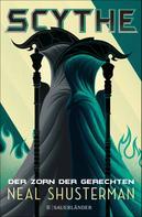 Neal Shusterman: Scythe – Der Zorn der Gerechten ★★★★★