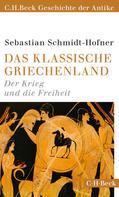 Sebastian Schmidt-Hofner: Das klassische Griechenland ★★★★★