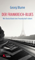 Georg Blume: Der Frankreich-Blues