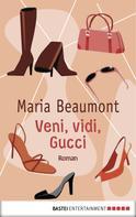 Maria Beaumont: Veni, vidi, Gucci ★★★★
