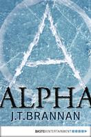 J. T. Brannan: Alpha ★★★★