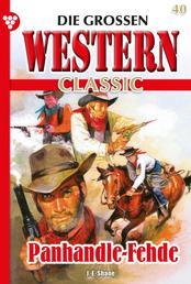Die großen Western Classic 40 – Western - Titel: Panhandle-Fehde