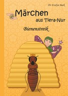 Evelyn Back: Bienenstreik