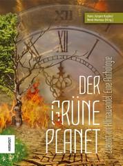 Der Grüne Planet - Zukunft im Klimawandel. Eine Anthologie