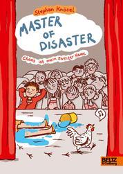 Master of Disaster: Chaos ist mein zweiter Name - Roman