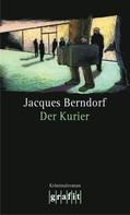 Jacques Berndorf: Der Kurier ★★★★
