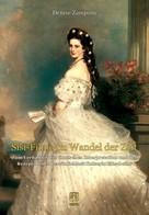 Denise Zamponi: »Sisi-Filme« im Wandel der Zeit