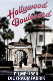 Hollywood Boulevard - Filme über die Traumfabrik