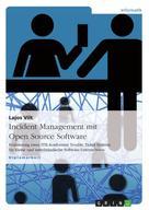 Lajos Vilt: Incident Management mit Open Source Software ★★★★★