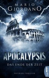 Apocalypsis - Das Ende der Zeit - Vatikan-Thriller