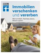 Brigitte Wallstabe-Watermann: Immobilien verschenken und vererben