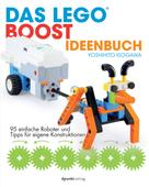Yoshihito Isogawa: Das LEGO®-Boost-Ideenbuch