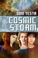Dom Testa: Cosmic Storm