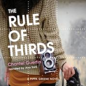 The Rule of Thirds - A Pippa Greene Novel, Book 1 (Unabridged)