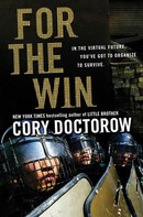 Cory Doctorow: For the Win ★★★★★