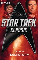 L. A. Graf: Star Trek - Classic: Feuersturm ★★★★★