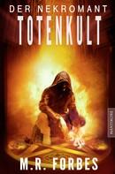 M.R. Forbes: Der Nekromant - Totenkult ★★★★★