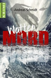 WattenMord - Ein Krimi aus Husum