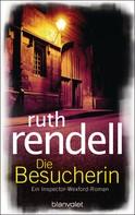 Ruth Rendell: Die Besucherin ★★★★