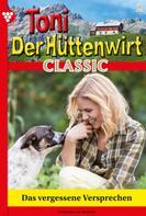 Friederike von Buchner: Toni der Hüttenwirt Classic 2 – Heimatroman