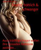 Sabine Offenberg: Feucht, fröhlich & schwanger ★★