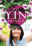 Daniela Hutter: Das Yin-Prinzip ★★★★