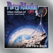 """Perry Rhodan Silber Edition 67: Die Para-Bank - 4. Band des Zyklus """"Die Altmutanten"""""""