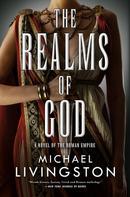 Michael Livingston: The Realms of God