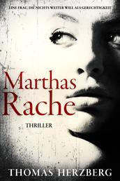 Marthas Rache - Thriller