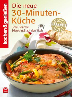 K&G - Die neue 30-Minuten-Küche