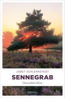Jobst Schlennstedt: Sennegrab ★★★★