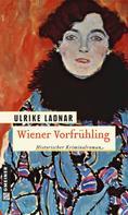 Ulrike Ladnar: Wiener Vorfrühling ★★★★