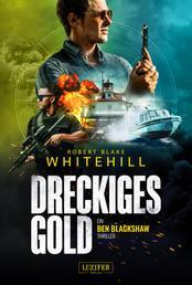 DRECKIGES GOLD - Thriller
