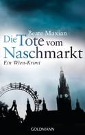 Beate Maxian: Die Tote vom Naschmarkt ★★★★