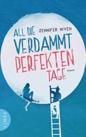 Jennifer Niven: All die verdammt perfekten Tage ★★★★