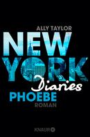 Ally Taylor: New York Diaries - Phoebe ★★★★
