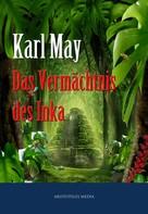 Karl May: Das Vermächtnis des Inka ★★★★★