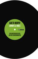 Gareth Murphy: Cowboys & Indies ★★★★★