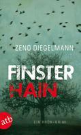 Zeno Diegelmann: Finsterhain ★★★★