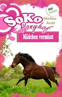 Marliese Arold: SOKO Ponyhof - Vieter Roman: Mädchen vermisst ★★★★★
