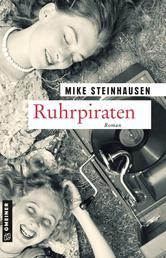 Ruhrpiraten - Roman