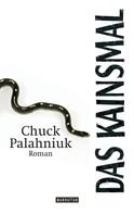 Chuck Palahniuk: Das Kainsmal ★★★