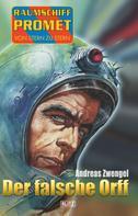 Andreas Zwengel: Raumschiff Promet - Von Stern zu Stern 33: Der falsche Orff