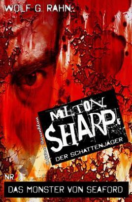 Milton Sharp #1: Das Monster von Seaford