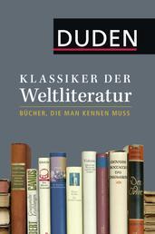 Klassiker der Weltliteratur - Bücher, die man kennen muss