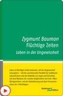 Zygmunt Bauman: Flüchtige Zeiten