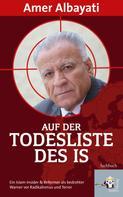 Amer Albayati: Auf der Todesliste des IS ★★★★