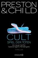 Douglas Preston: Cult - Spiel der Toten ★★★★★