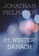 Jonathan Pielmayer: Im Winter danach